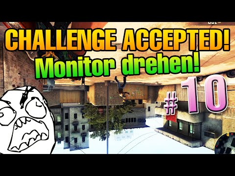 CHALLENGE ACCEPTED #10 - Monitor drehen! 10 Kills im Deathmatch!