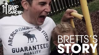 Brett's Story | Brain Cancer | Stand Up To Cancer | 2019