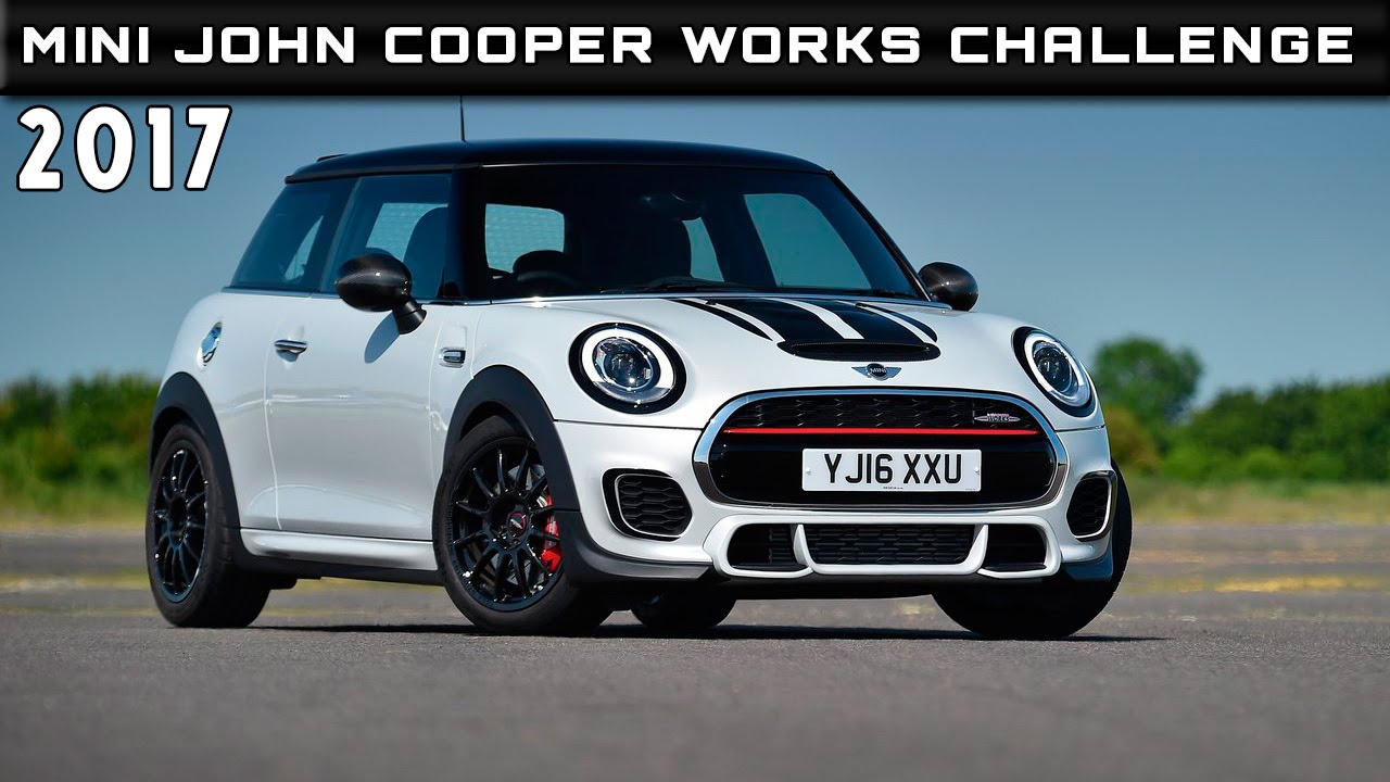 2017 Mini John Cooper Works Challenge Review Rendered Price Specs Release Date