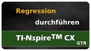 Let's Learn TI Nspire™ CX Regression