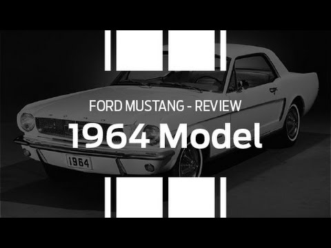Ford Mustang 1964 - Mustang Review   Team Hutchinson Ford