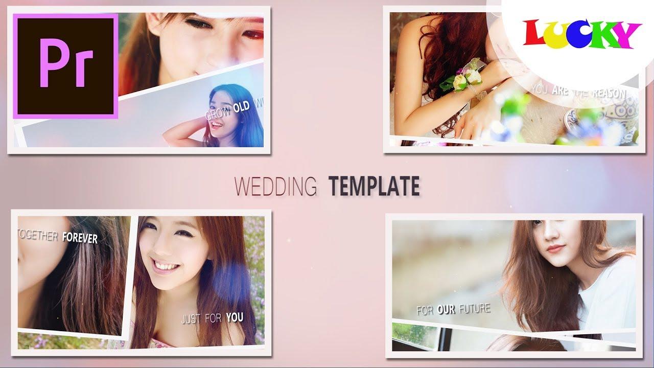 Wedding template | Cách làm slideshow intro,giới thiệu video ảnh cưới đẹp trong premiere