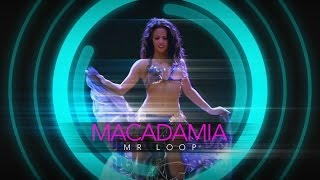 Mr Loop – Macadamia (No Tune Radio Edit)