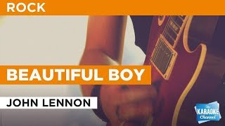 "Beautiful Boy in the Style of ""John Lennon"" with lyrics (no lead vocal)"