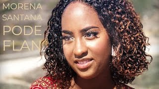 "Morena Santana"" Pode Flan Official 4K Video [2018]"