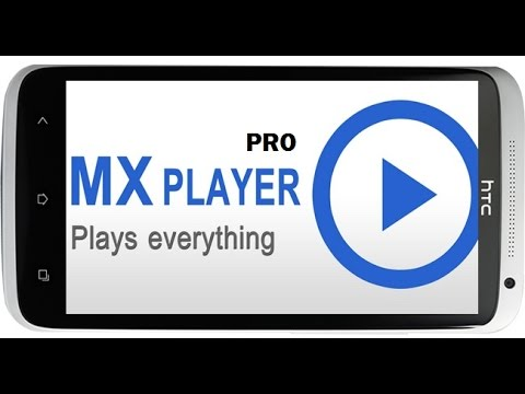 Download MX Player App for Android and PC