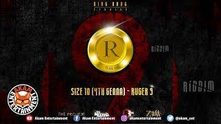 Size10 4thGenna - Ruger 9 [R9 Riddim] October 2018