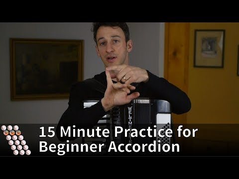 15 Minute Practice for Beginner Accordion