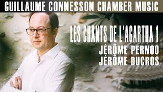 Connesson | Les Chants de l'Agartha 1 | Jérôme Pernoo · Jérôme Ducros