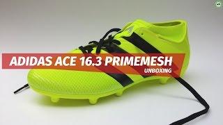4645d2e9ae82 Adidas ACE 16.3 Primemesh unboxing