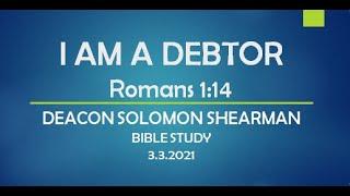I AM A DEBTOR - ROMANS 1:14