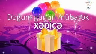 Doğum günü videosu - XƏDİCƏ