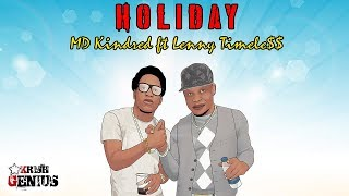 MD Kindred Ft. Timeless - Holiday - June 2018