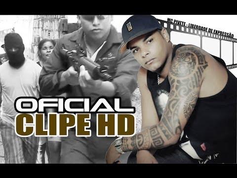 MC Pivete - Liberdade de Expressão CLIPE HD