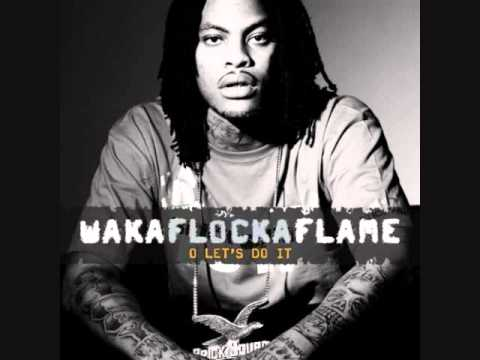 Waka Flocka Flame  O Lets Do It Clean