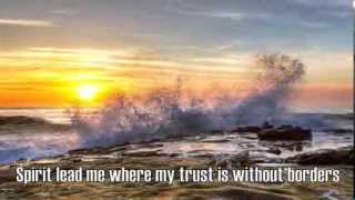 Oceans (Where Feet May Fail) - Hillsong United - with Lyrics