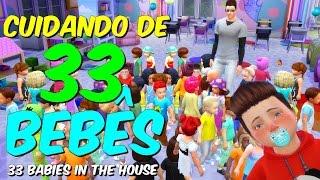CUIDANDO DE 33 BEBÊS     33 BABIES IN THE HOUSE   THE SIMS 4