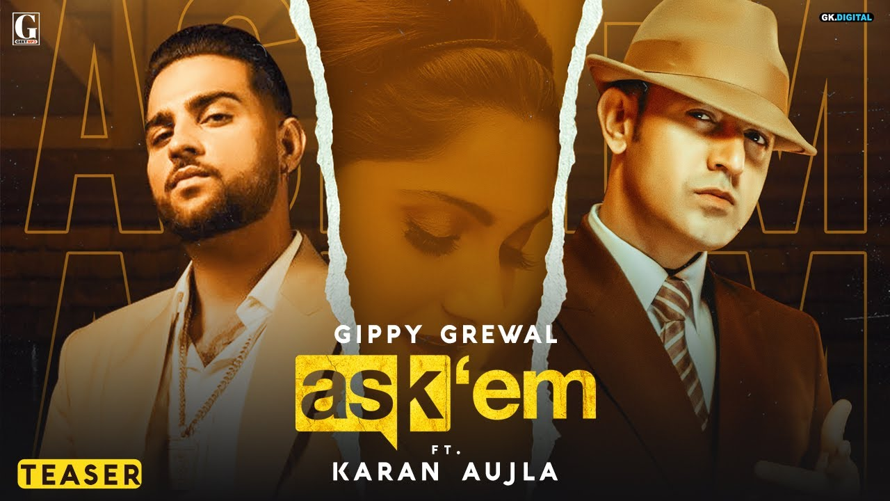 Ask Them : Gippy Grewal Ft. Karan Aujla (Teaser) Latest Punjabi Song | Geet MP3 | Full Video 22 Sept