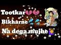 Tootkar bikharne na dega mujhe I Ashley Joseph I hindi christian whatsapp status video I God's Word Whatsapp Status Video Download Free