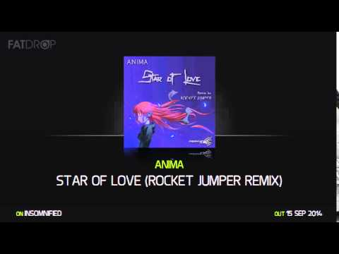 Anima - Star Of Love (Rocket Jumper Remix) [Preview]