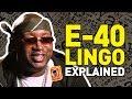 Capture de la vidéo E-40 Lingo: What Did He Say?