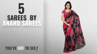 Top 10 Anand Sarees Sarees [2018]: Anand Sarees Georgette Saree with Blouse Piece