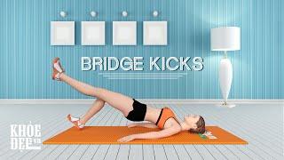 bi tập bụng 35 bridge kicks cho eo thon đẹp như người mẫu