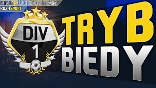 FIFA 15 - TRYB BIEDY #4 PIERWSZA LIGA!!!