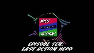 Episode Ten: Last Action Hero