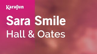 Karaoke Sara Smile - Hall & Oates *