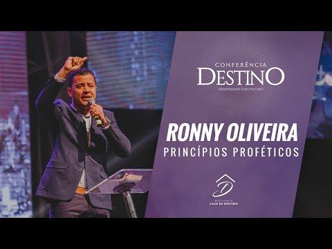 Conferência Destino - Ronny Oliveira   Princípios Proféticos