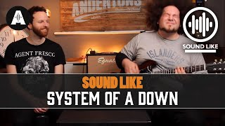Sound Like System Of A Down   Without Busting The Bank