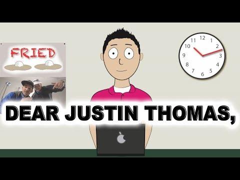 Fan Mail to Justin Thomas
