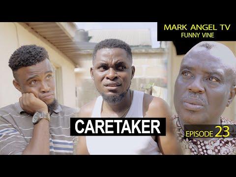 Caretaker | Our Compound - Mark Angel TV (Episode 23)