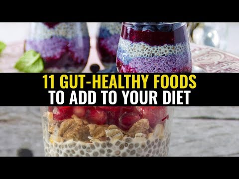11 Gut healthy foods to add to your diet
