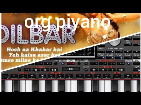 Dilbar Dilbar o r g piano super music tutorial b y puranjay Ray thumbnail