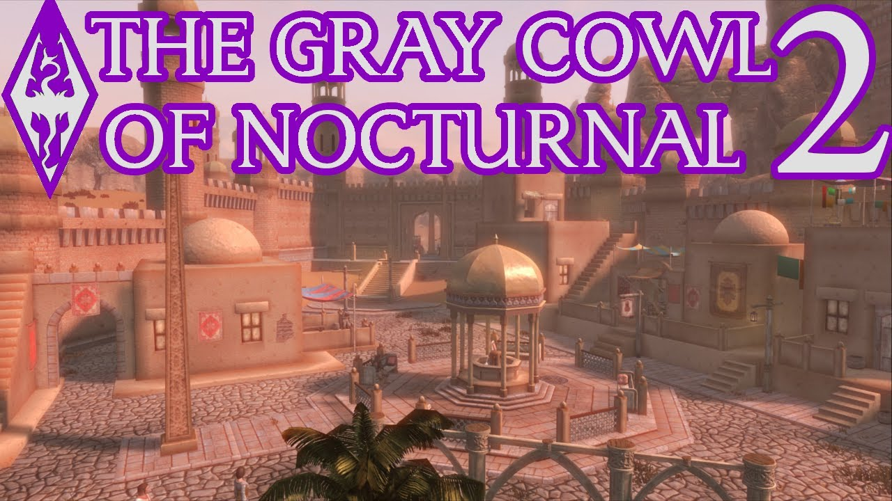 Gray Cowl Of Nocturnal 2 The Champion Skyrim Youtube