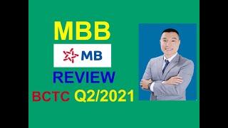 CỔ PHIẾU MBB : REVIEW BÁO CÁO TÀI CHÍNH QUÝ 2 2021.