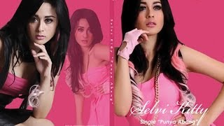 Cover images Selvi Kitty Punya Abang - Official Video @selvikittyasli_ @selvikitty_
