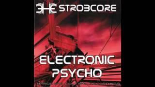 HCC 3 | Strobcore - Electronic Psycho | 2. pop core print remix