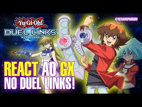 REACT AO GX NO DUEL LINKS! - Yu-Gi-Oh! Duel Links #137