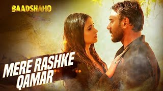 Mere Rashke Qamar - Baadshaho movie 2017 || Ajay devgan Illiana d cruze || Ultimate Production