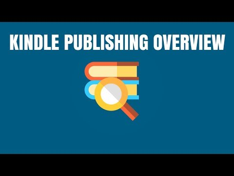 Self Publishing on Amazon Kindle: How to Publish a Book