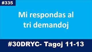 Tagoj 11-13 de la 30-taga lingva defio | Esperanto-vlogo