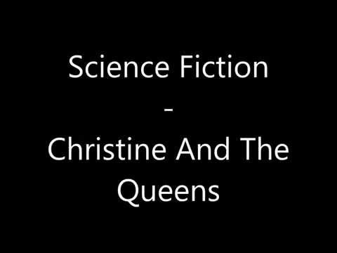 Science Fiction - Christine And The Queens - Paroles