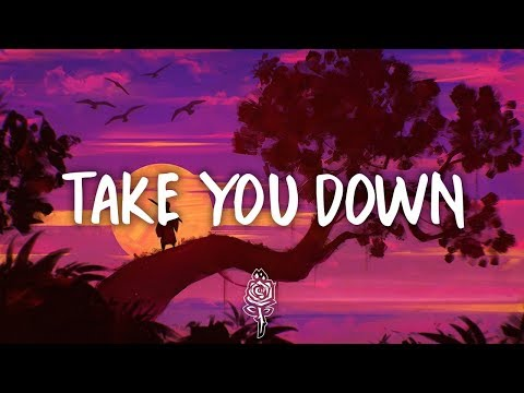 Illenium - Take You Down (Lyrics)