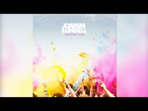 Joakim Lundell - Waiting For (Official Audio)