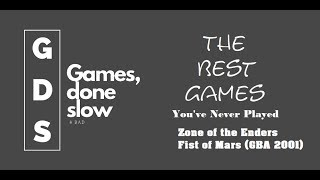 Best Game You've Never Played: Zone of the Enders: Fist of Mars (GBA 2001)