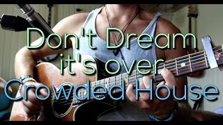 Video Don't Dream It's over - Crowded House ( Cambo Acoustic Cover) download MP3, 3GP, MP4, WEBM, AVI, FLV November 2018