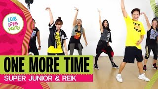 One More Time | Live Love Party™ | Zumba® | Dance Fitness